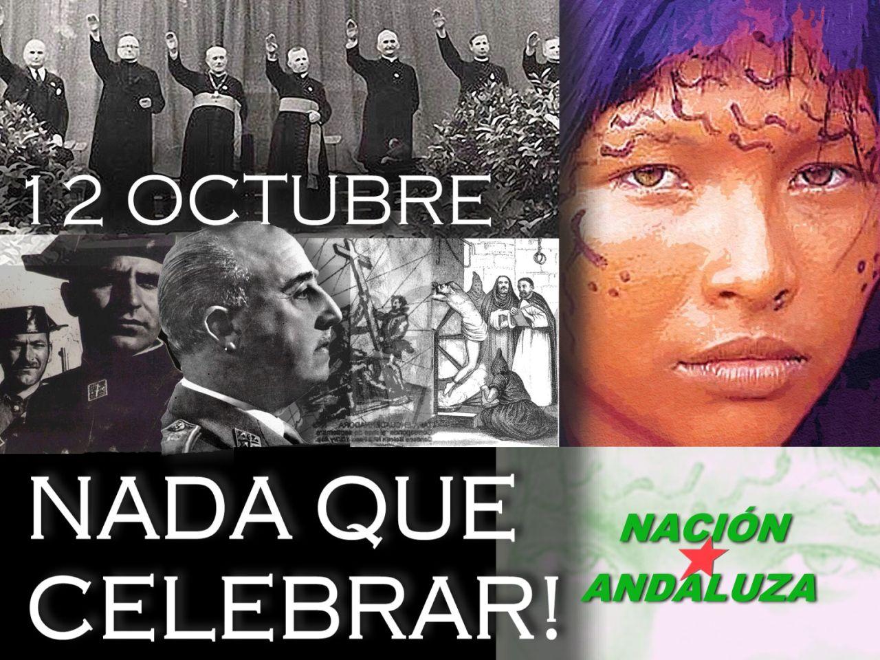 El Estado español es una cárcel de pueblos. Andalucía no tiene nada que celebrar el 12 de octubre