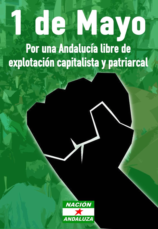 1º de mayo, Día Internacional de la Clase Trabajadora. Por una Andalucía libre de explotación capitalista y patriarcal