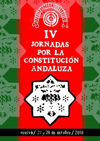 Programa provisional de las IV Jornadas por la Constitución Andaluza (Huelva, 27 y 28 de octubre)