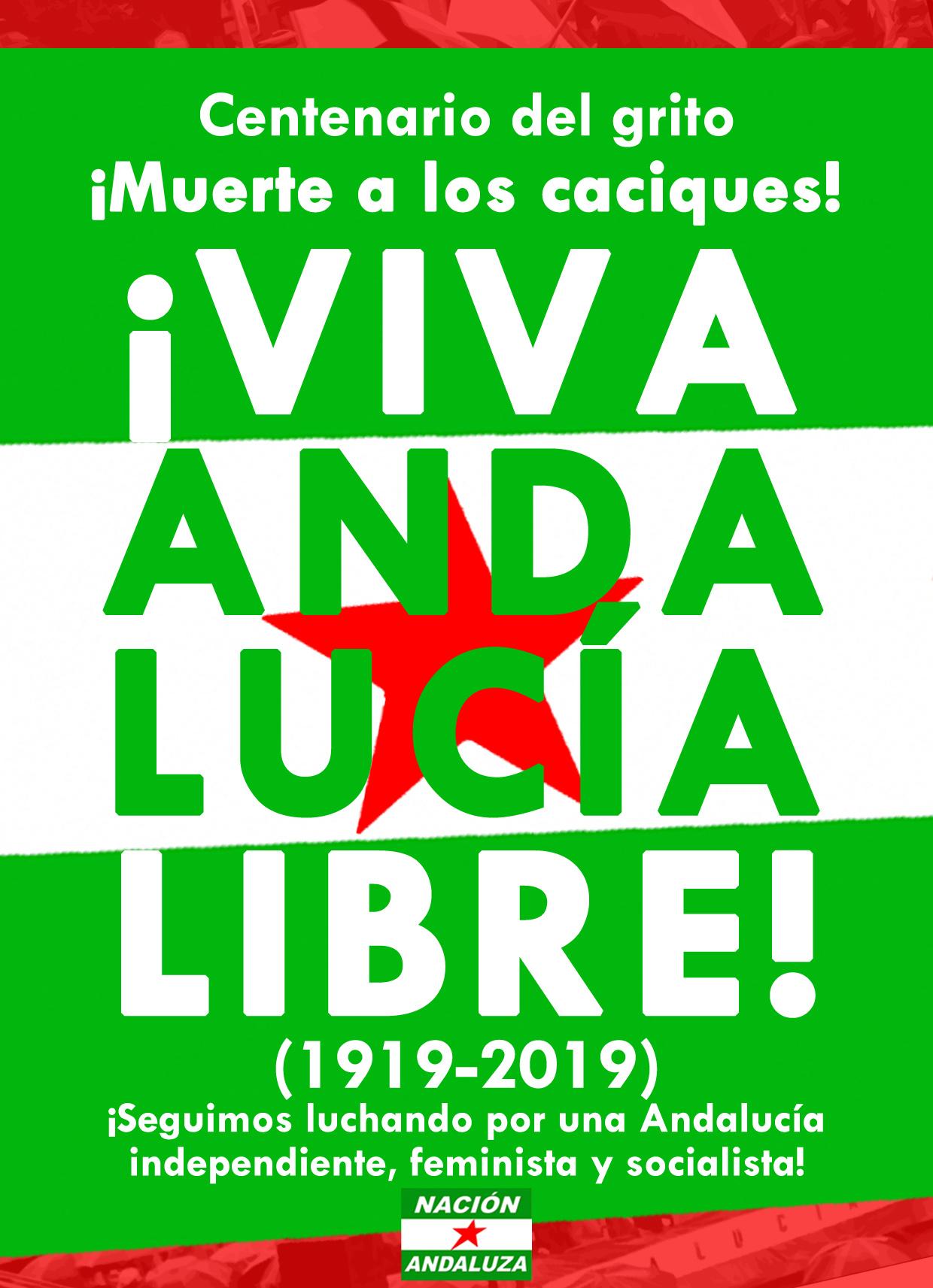 Nación Andaluza ante el centenario del grito: ¡Viva Andalucía libre!
