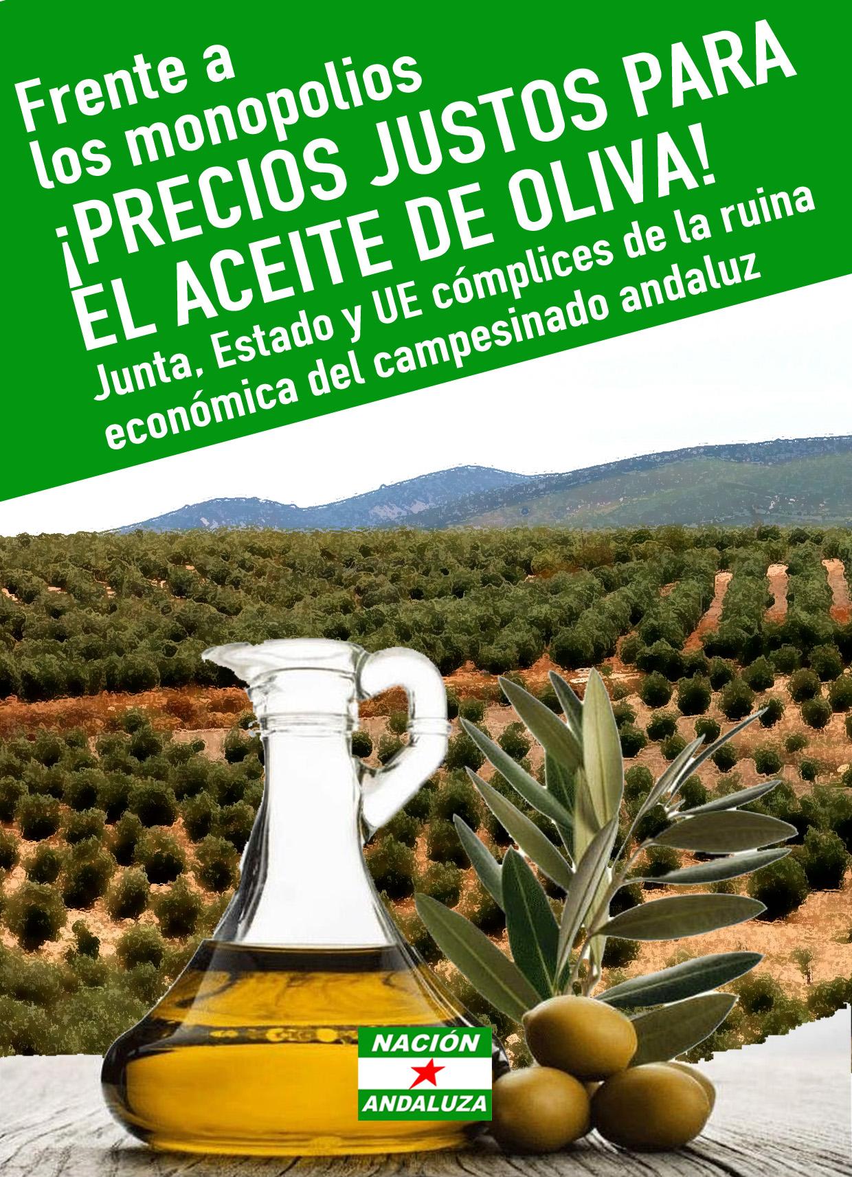 Nación Andaluza ante la crisis del sector oleícola: FRENTE A LOS MONOPOLIOS ¡PRECIOS JUSTOS PARA EL ACEITE DE OLIVA!
