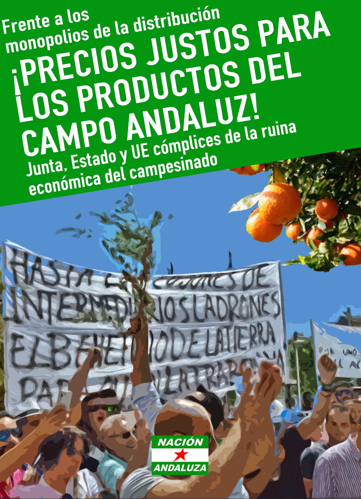 ¡No a los monopolios que empobrecen al pequeño y mediano campesinado andaluz! ¡Precios justos para el campo andaluz!