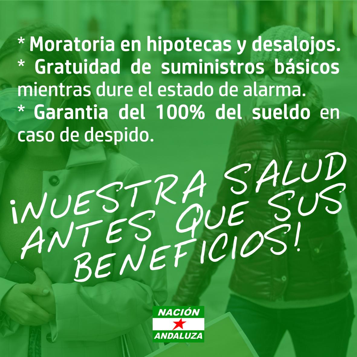 Nación Andaluza ante la declaracióndel estado de alarma ¡Nuestra salud antes que sus beneficios!