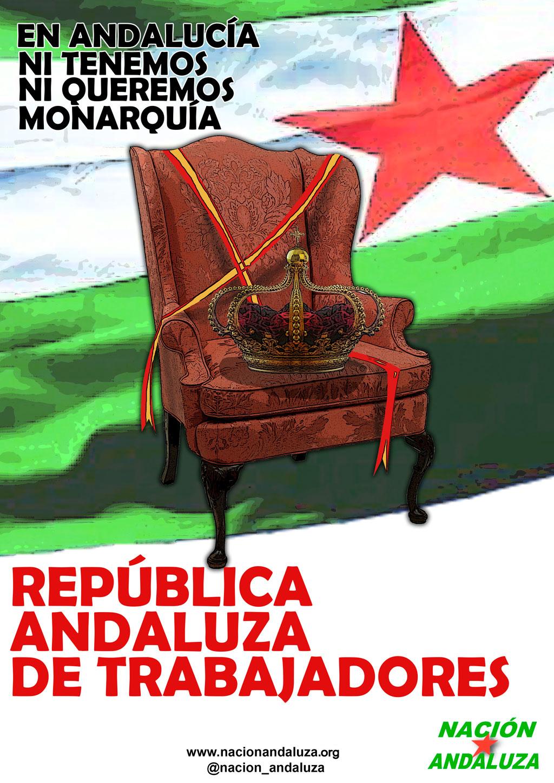 """Nación Andaluza ante la """"huida"""" de Juan Carlos I ¡Las andaluzas no tenemos rey!"""