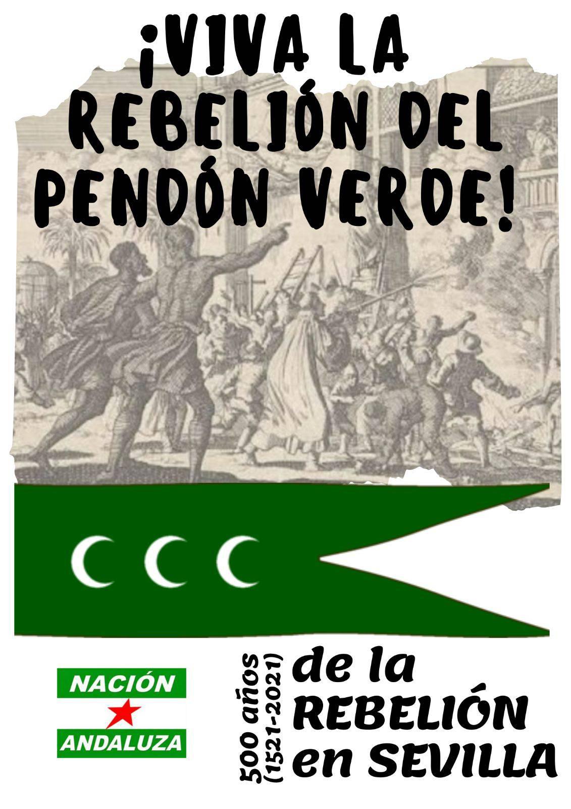 Nación Andaluza ante el V centenario del Motín del Pendón Verde sevillano ¡Viva la rebelión del Pendón Verde!
