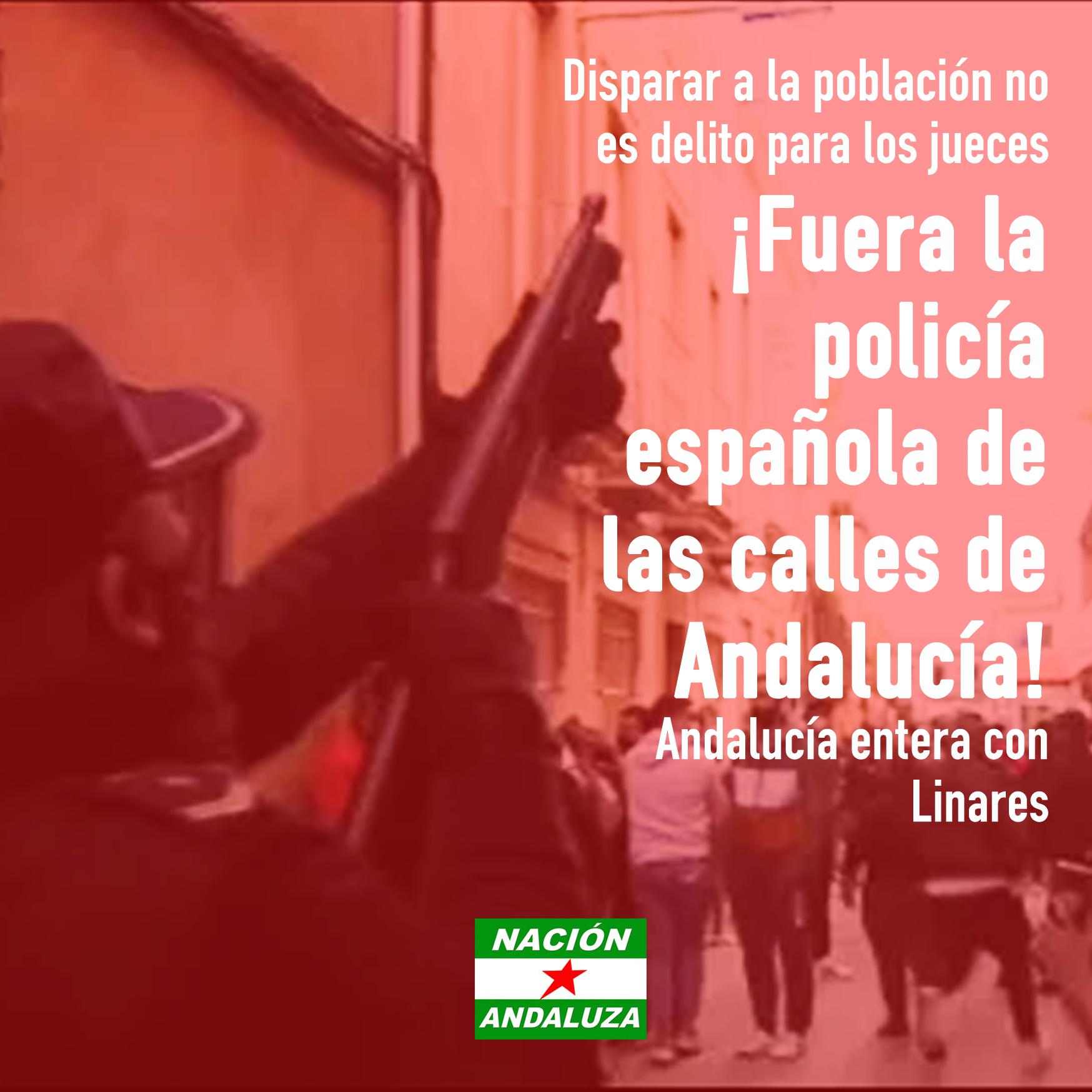 Nación Andaluza ante el archivo de la denuncia contra los abusos policiales en Linares